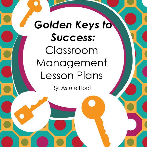 Classroom Management Ideas High School : Golden keys to success classroom management plan astute hoot