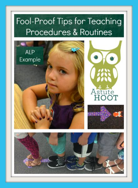 Fool-Proof Tips for Teaching Procedures & Routines